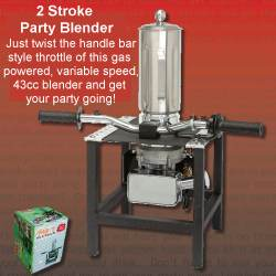 gas powered party blender 2