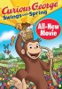 Curious George: Swings Into Spring DVD